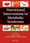 Nutritional Intervention in Metabolic Syndrome by Isais Dichi, Andrea Colado Simao, Christopher Blesso, Catherine J. Andersen, and Maria Luz Fernandez