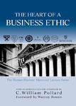 The Heart of a Business Ethic: The Hansen-Wessner Memorial Lecture Series by Donald E. Holt and Donald E. Gibson