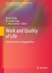 Work and Quality of Life: Ethical Practices in Organizations by Nora P. Reilly, M. Joseph Sirgy, C. Allen Gorman, Donald E. Gibson, and K. McCann