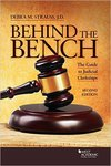 Behind the Bench: The Guide to Judicial Clerkships, 2nd edition by Debra M. Strauss