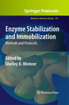 Enzyme Stabilization and Immobilization: Methods and Protocols by Shelley D. Minteer, Amanda S. Harper-Leatherman, Jean M. Wallace, and Debra R. Rolison
