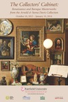 The Collectors' Cabinet: Renaissance and Baroque Masterworks from the Arnold & Seena Davis Collection - Poster