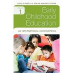 Early Childhood Education: An International Encyclopedia by Rebecca S. New, Moncrieff Cochran, and Susan D. Franzosa