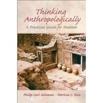 Thinking anthropologically:  A practical guide for students - 1st Edition