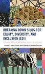 Breaking Down Silos for Equity, Diversity, and Inclusion (EDI): Teaching and Collaboration across Disciplines