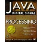 Java Digital Signal Processing by Douglas A. Lyon and Hayagriva V. Rao
