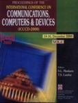 Proceedings of the International Conference on Computers Communication and Devices, (ICCCD, 2000)