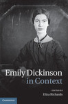 Emily Dickinson in Context by Eliza Richards and Elizabeth A. Petrino