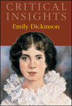 Critical Insights: Emily Dickinson