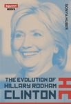 The Evolution of Hillary Rodham Clinton by Sonya Huber