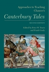 Approaches to Teaching Chaucer's Canterbury Tales, Second EditionApproaches to Teaching Chaucer's Canterbury Tales Second Edition