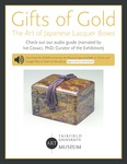 Gifts of Gold: The Art of Japanese Lacquer Boxes Cuseum Panel by Fairfield University Art Museum