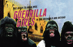 Not Ready to Make Nice: Guerrilla Girls in the Artworld and Beyond Announcement Card by The Thomas J. Walsh Art Gallery and Ed Ross