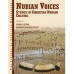 Nubian Voices: Studies in Christian Nubian Culture-Supplement 15