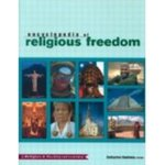 The Encyclopedia of Religious Freedom by Catharine Cookson and Patricia Behre