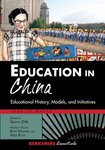 Education in China: Educational History, Models, and Initiatives by Zha Qiang and Danke K. Li