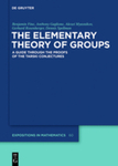 The Elementary Theory of Groups: A Guide Through the Proofs of the Tarski Conjectures. Vol. 60