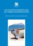Les llengües minoritzades en l'ordre postmonolingüe