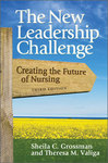 The new leadership challenge: Creating the future of nursing. 3rd edition