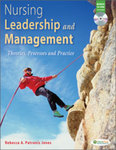 Nursing leadership and management: Theories, processes, and practice