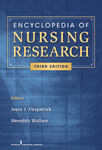 Encyclopedia of Nursing Research, 3rd Edition by Joyce J. Fitzpatrick and Meredith Wallace Kazer