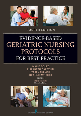 Nursing faculty book gallery marion peckham egan school of nursing evidence based geriatric nursing protocols for best practice fourth edition fandeluxe Gallery