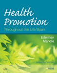 Health Promotion Throughout the Lifespan, 7th Edition by Carole Lium Edelman, Carol Lynn Mandle, and Meredith Wallace Kazer