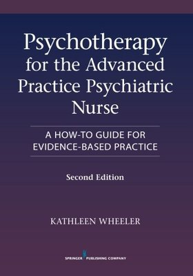 Nursing faculty book gallery marion peckham egan school of nursing psychotherapy for the advanced practice psychiatric nurse 2nd edition a how to guide fandeluxe Gallery
