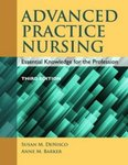 Advanced Practice Nursing: Essential Knowledge for the Profession, Third edition by Susan M. DeNisco, Anne M. Barker, and Audrey M. Beauvais