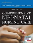 Comprehensive Neonatal Nursing: A Physiologic Perspective (6th ed.) by Carole Kenner, Leslie Altimier, Marina V. Boykova, Jacqueline M. McGrath, and Dorothy Vittner