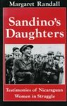 Sandino's daughters : testimonies of Nicaraguan women in struggle