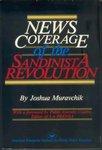 News coverage of the Sandinista revolution by Joshua Muravchik and Pablo Antonio Cuadra