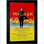 Walker. by Rudy Wurlitzer