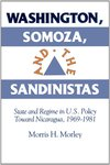 Washington, Somoza, and the Sandinistas : state and regime in U.S. policy toward Nicaragua, 1969-1981
