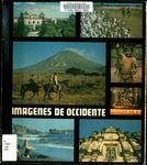 Imagenes de Occidente by Jaime Incer Barquero, Franco Peñalba, and Arturo Portocarrero Barreto.
