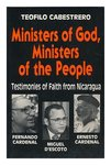 """Ministros de Dios, ministros del pueblo. English;""""Ministers of God, ministers of the people : testimonies of faith from Nicaragua"""