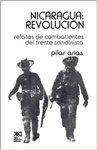 Nicaragua, revolución : relatos de combatientes del Frente Sandinísta