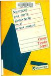 Nicaragua : una nueva democracia en el tercer mundo by Víctor Tirado López.