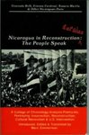 Nicaragua in reconstruction & at war : the people speak : a collage of chronology, analysis, poetry, etc. portraying insurrection, reconstruction, cultural revolution & U.S. intervention