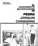La patria de Pedro : el pensamiento nicaragüense de Pedro Joaquín Chamorro