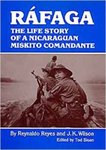 Ráfaga : the life story of a Nicaraguan Miskito Comandante by Reynaldo Reyes, J.K. Wilson, and Tod Sloan