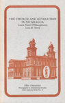 The church and revolution in Nicaragua by Laura Nuzzi O'Shaughnessy and Luis H. Serra