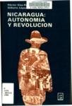 Nicaragua--autonomía y revolución
