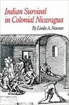 Indian survival in colonial Nicaragua by Linda A. Newson