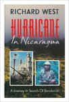 Hurricane in Nicaragua : a journey in search of revolution by Richard West