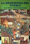 La hegemonía del pueblo y la lucha centroamericana by Pablo González Casanova