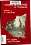 La Iglesia de los pobres en Nicaragua : historia y perspectivas by Rafael Aragón and Eberhard Löschcke