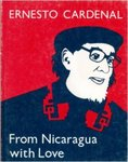 """Poems. English. Selections;""""From Nicaragua with love : poems, 1979-1986"""