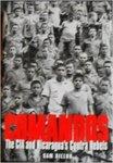 Comandos : the CIA and Nicaragua's Contra Rebels by Sam Dillon