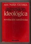 Agresión ideológica contra la Revolución Sandinista